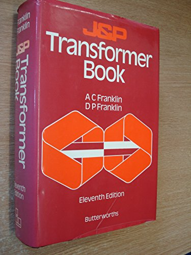 Used, J & P Transformer Book: A Practical Technology of the for sale  Delivered anywhere in UK