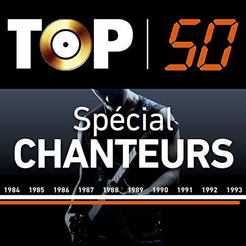 Top 50 Special Chanteurs