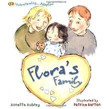 Understanding. Flora's Family