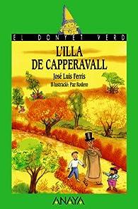 L ' illa de Capperavall  - El Duende Verde ) par  José Luis Ferris