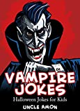 Vampire Jokes for Kids: Funny Vampire and Halloween Jokes for Children