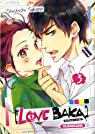 Love Baka, tome 3 par Sakurai