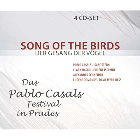Song of the Birds: The Pablo Casals Festival in Prades