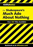 CliffsNotes on Shakespeare's Much Ado About Nothing (Cliffsnotes Literature Guides)