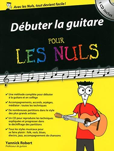 Débuter la guitare pour les Nuls par Yannick ROBERT