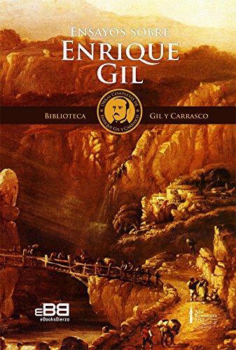 ENSAYOS SOBRE ENRIQUE GIL: Siete ensayos heterodoxos sobre el poeta romántico Gil y Carrasco (s. XIX) (Biblioteca Gil y Carrasco nº 9)