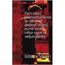 Fyrir utan brunaafurðirnar er alltaf að skolast í burtu sumir brotin niður agnir úr vefjum sjálfir (Icelandic Edition)