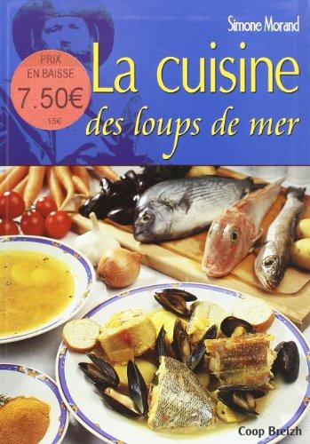 Cuisine des Loups de Mer