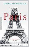Paris: Geschichte einer Stadt seit 1800