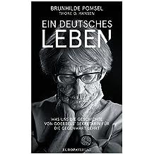 Ein Deutsches Leben: Was uns die Geschichte von Goebbels Sekretärin für die Gegenwart lehrt