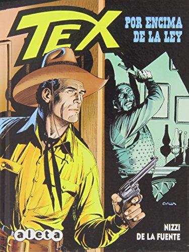 Tex: Por encima de la ley (Bonelli - Tex)