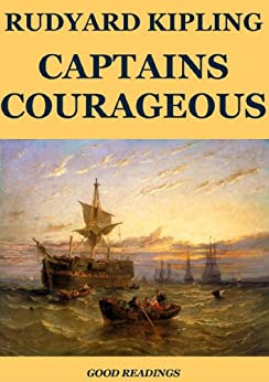 Captains Courageous (Annotated Edition) by [Kipling, Rudyard, Norton, Charles Eliot]