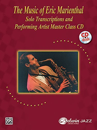 the-music-of-eric-marienthal-solo-transcriptions-and-performing-artist-master-class-cd-with-cd-audio