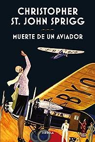 Muerte de un aviador par Christopher St. John Sprigg