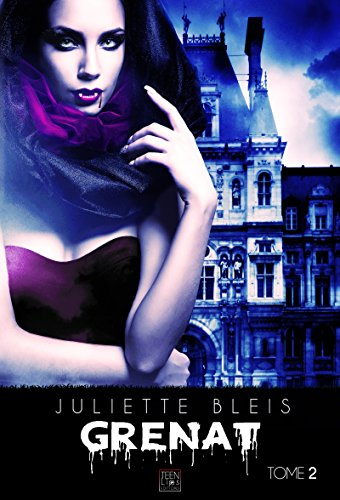 Grenat - Tome 2 (French Edition)