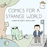 Comics for a Strange World: A Book of Poorly Drawn Lines (English Edition)