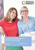 Das kleine Gründerhandbuch: Abenteuer Selbstständigkeit - oder mit Plan zum Business (Gründung 1)