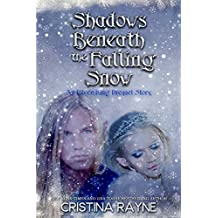 Shadows Beneath the Falling Snow (An Elven King Prequel Story) (Elven King Series) (English Edition)