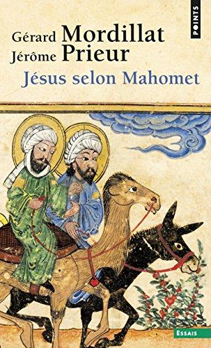 Jésus selon Mahomet par Gerard Mordillat