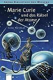 Marie Curie und das Rätsel der Atome - Luca Novelli
