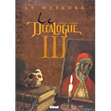 Le décalogue III et IV : Le météore, le serment