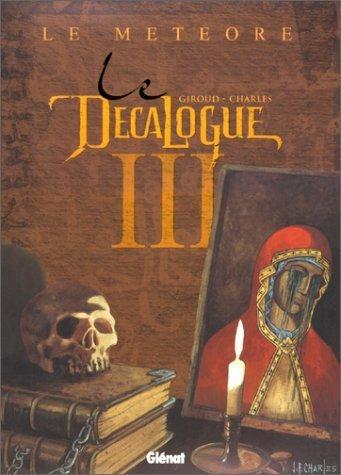 Le décalogue III et IV : Le météore, le serment par GIROUD (Broché)