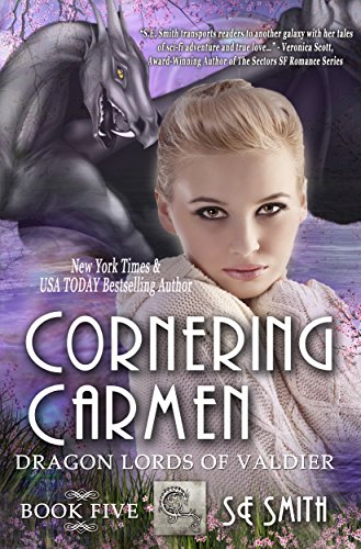 Cornering Carmen: Science Fiction Romance (Dragon Lords of Valdier Book 5) (English Edition)