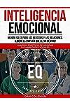 https://libros.plus/inteligencia-emocional-mejore-su-ce-para-los-negocios-y-las-relaciones-libere-la-empatia-que-lleva-dentro/