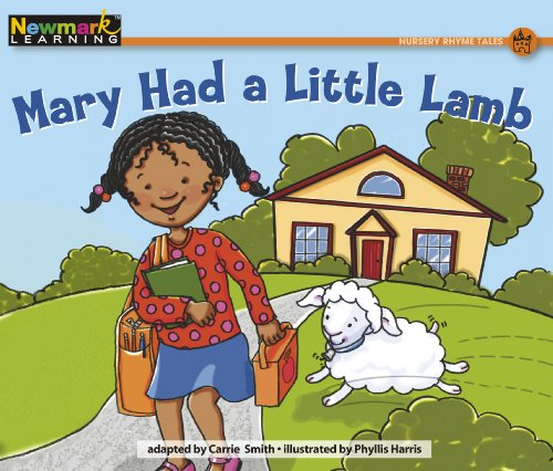 Mary Had a Little Lamb Leveled Text (Rising Readers: Nursery Rhyme Tales Levels A-i)