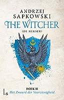 Het Zwaard der Voorzienigheid (The Witcher Book 2)