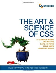 The Art and Science of CSS by Jonathan Snook (2007-03-19)