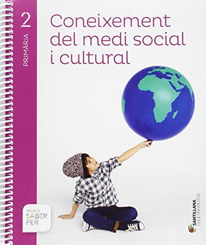 CONEIXEMENT DEL MEDI SOCIAL I CULTURAL 2 PRIMARIA SABER FER - 9788490471494
