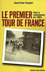1903, La fabuleuse histoire du premier Tour de France