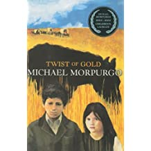 Twist of Gold by Michael Morpurgo (2001-08-01)