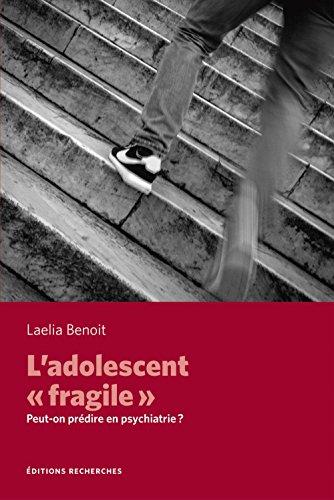 L'Adolescent « fragile »