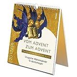 Vom Advent zum Advent 2017/2018: Meisterwerke christlicher Kunst - Liturgischer Wochenkalender für das Kirchenjahr