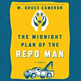 The Midnight Plan of the Repo Man: Book 1 of the Repo Man Series