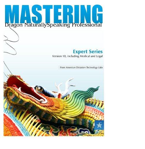 Mastering Dragon NaturallySpeaking (English Edition)