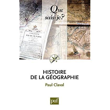 Histoire de la géographie: « Que sais-je ? » n° 65