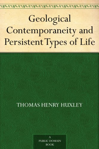 Geological Contemporaneity and Persistent Types of Life (English Edition)
