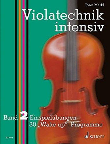 """Violatechnik intensiv: Einspielübungen (30 """"Wake up""""-Programme). Band 2. Viola. Lehrbuch."""
