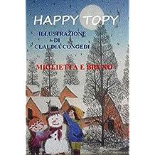 Happy Topy (Happt Topy Vol. 1) (Italian Edition)