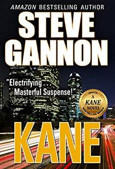 Kane (A Kane Novel) (A Kane Novel Series Book 2) (English Edition) par [Gannon, Steve]