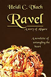Ravel: A story of Aligare (Stories of Aligare Book 2)