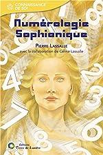Numérologie sophianique de Pierre Lassalle