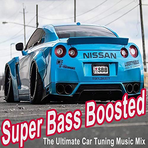 Super Bass Boosted (The Ultimate...