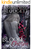 Blood Chosen (#3): Alpha Warriors of the Blood (The Blood Series) (English Edition)