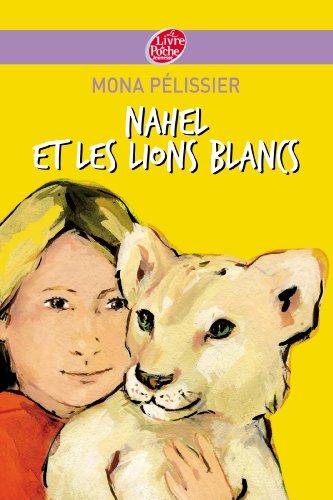"""<a href=""""/node/10110"""">Nahel et les lions blancs</a>"""
