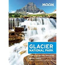 Moon Glacier National Park: Including Waterton Lakes National Park
