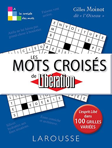 Les Mots croisés de Libération par Gilles Moinot